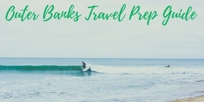 Outer Banks Travel Prep Guide
