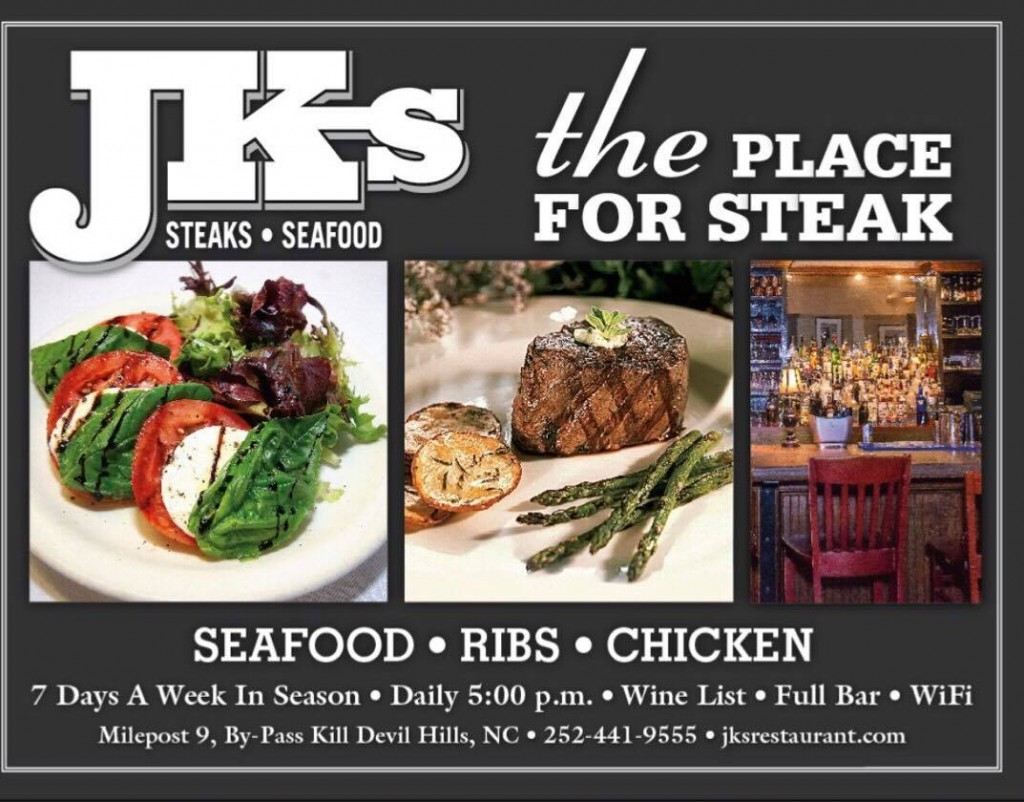 JKs / The Place for Steak / Outer Banks NC