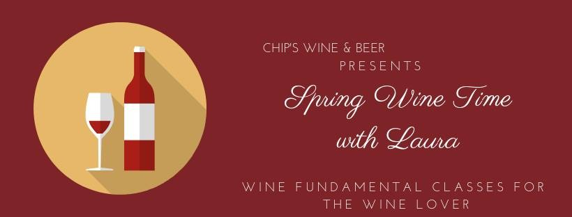 Spring Wine Time with Laura / Chips Wine & Beer